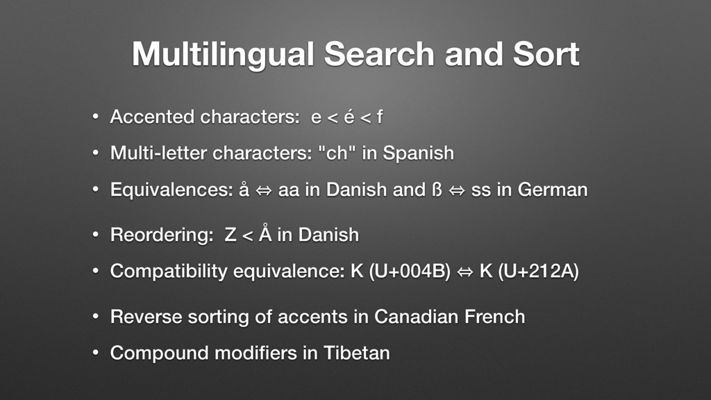 Multilingual Search and Sort • Accented charact...