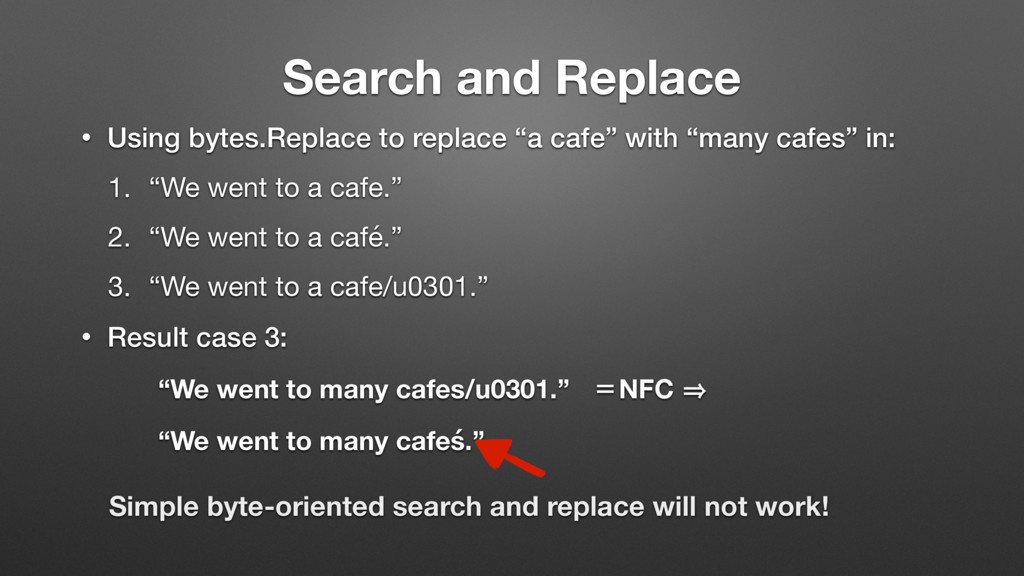 Search and Replace • Using bytes.Replace to rep...