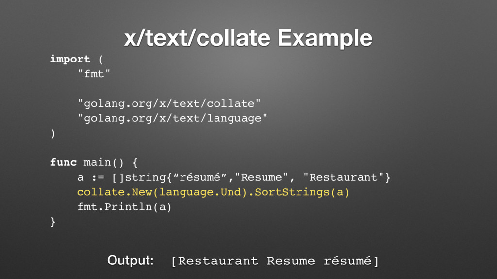 """x/text/collate Example import ( """"fmt"""" """"golang.o..."""