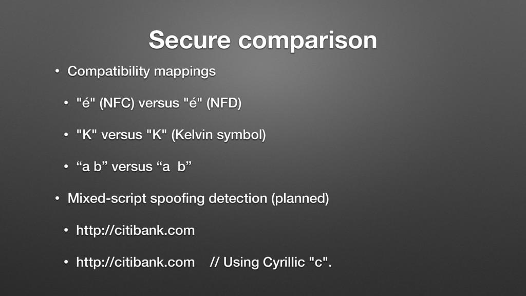 """Secure comparison • Compatibility mappings • """"é..."""