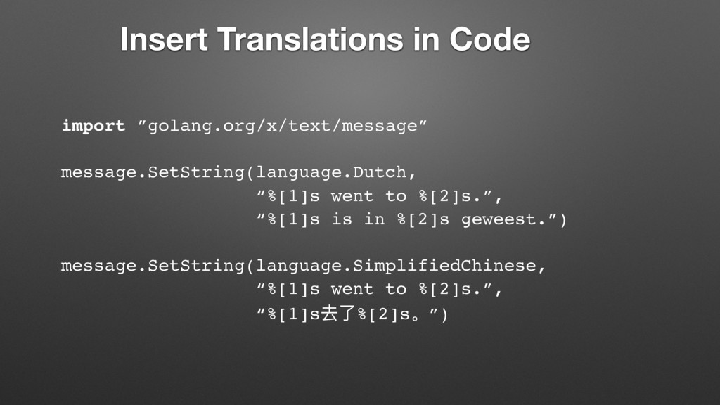 """import """"golang.org/x/text/message"""" message.SetS..."""