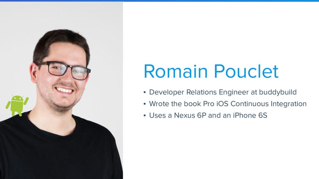 • Developer Relations Engineer at buddybuild • ...