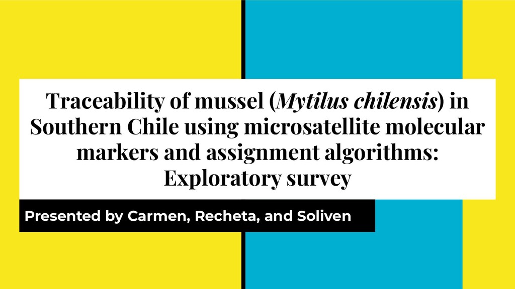 Traceability of mussel (Mytilus chilensis) in S...
