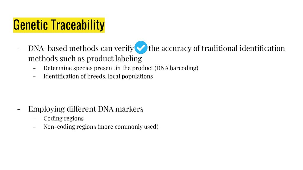 Genetic Traceability - DNA-based methods can ve...