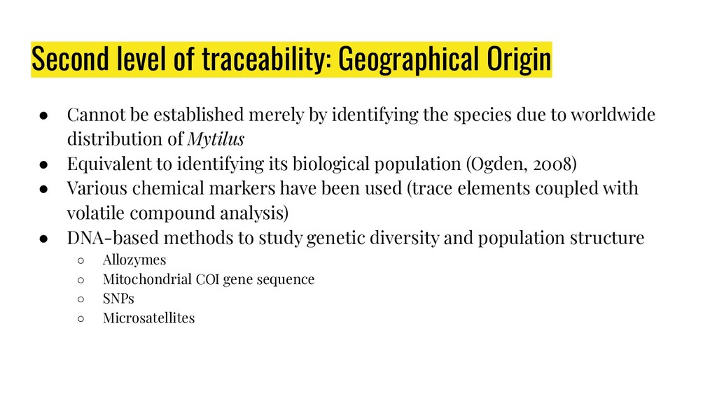 Second level of traceability: Geographical Orig...
