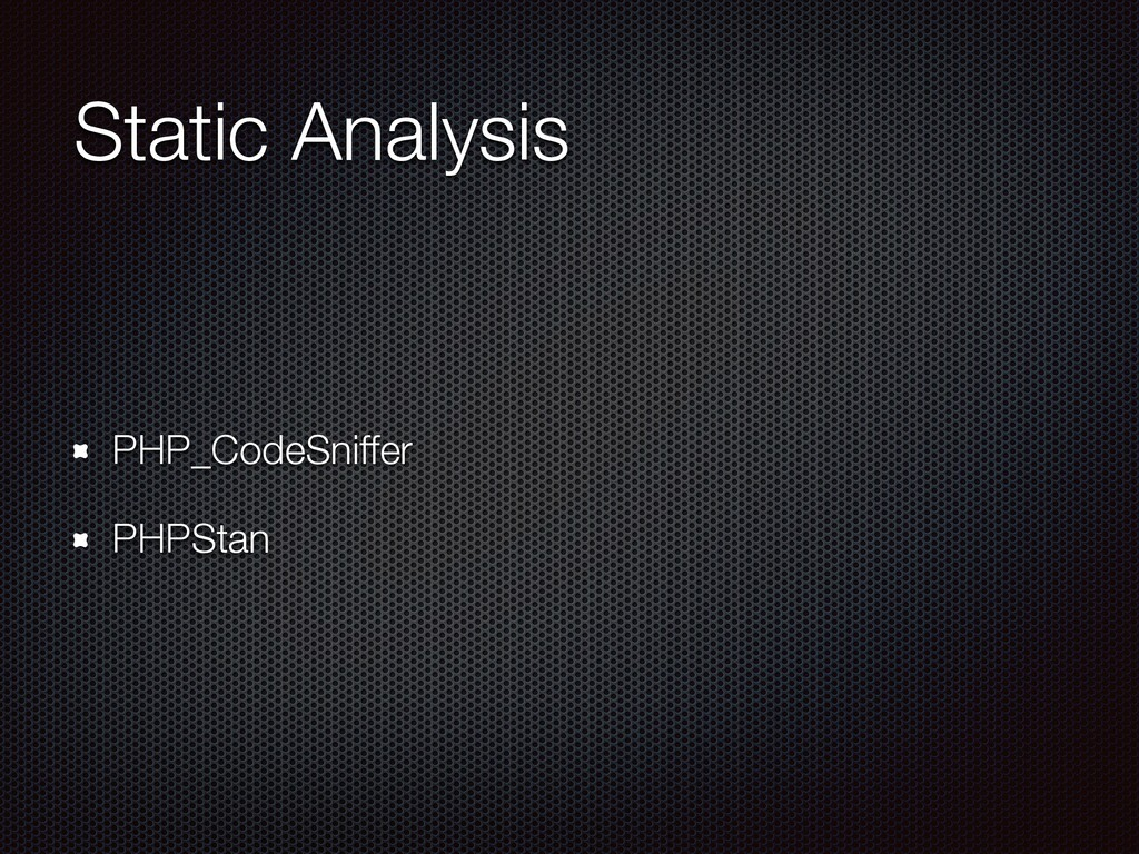 Static Analysis PHP_CodeSniffer PHPStan