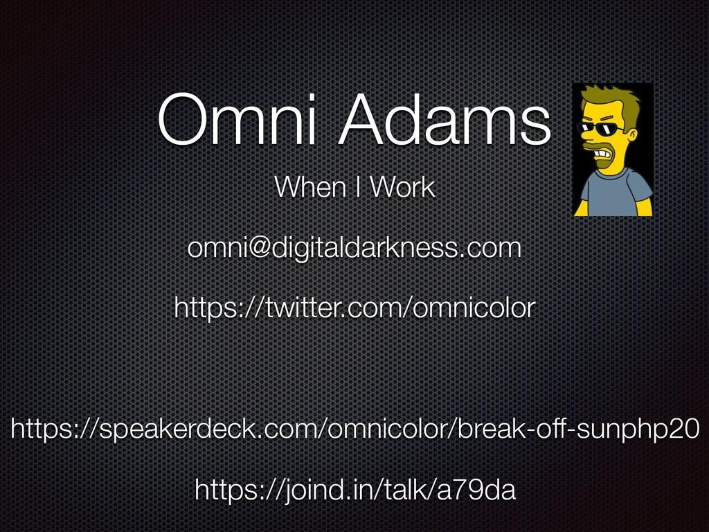 https://speakerdeck.com/omnicolor/break-off-sun...