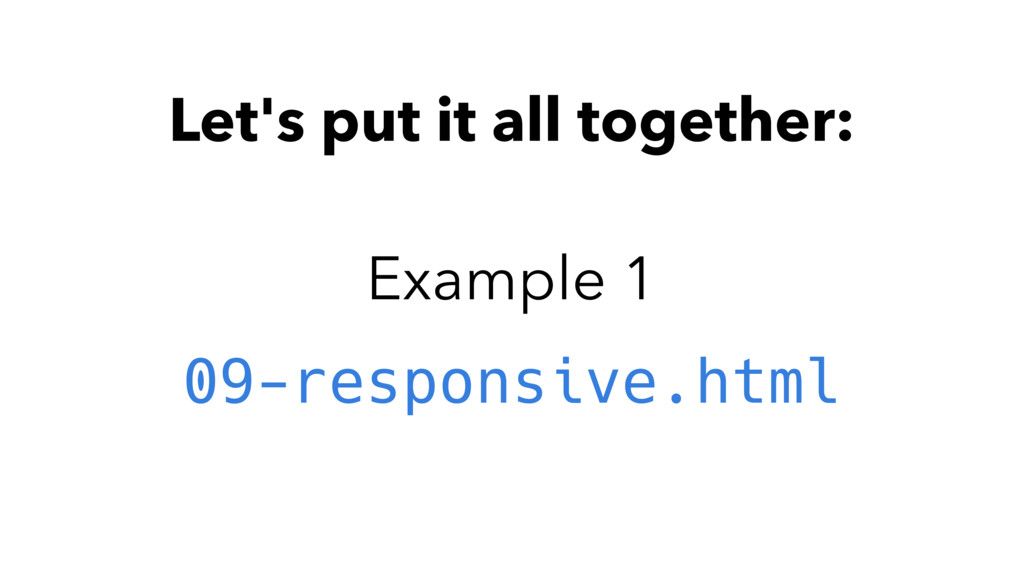 Let's put it all together: Example 1 09-respons...