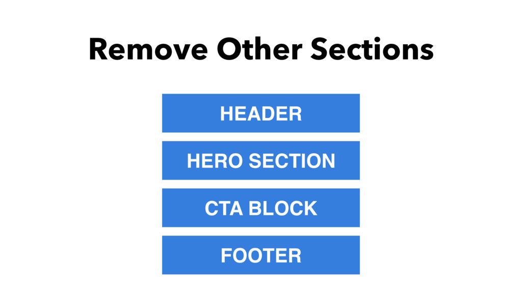 Remove Other Sections HEADER HERO SECTION CTA B...