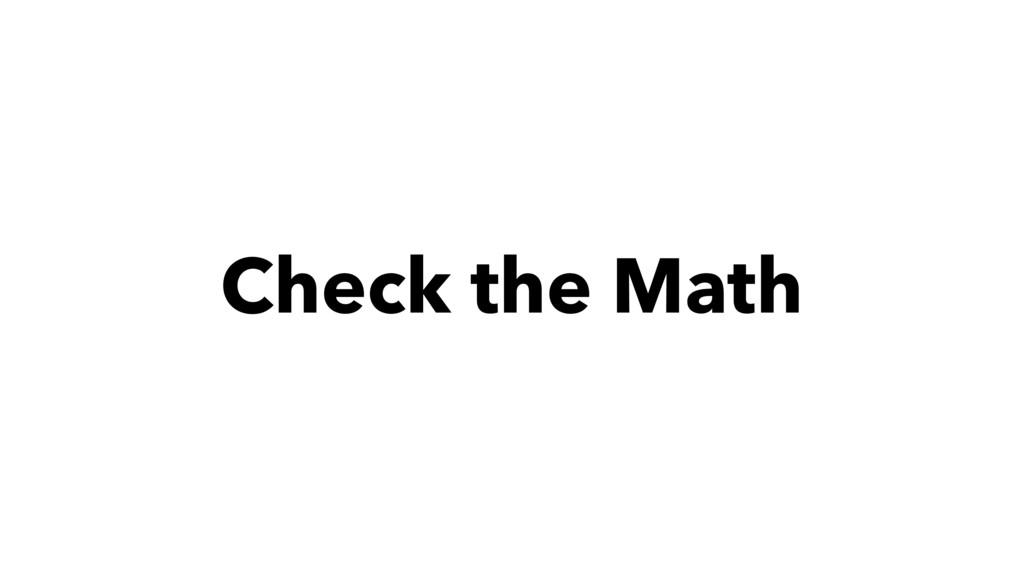 Check the Math