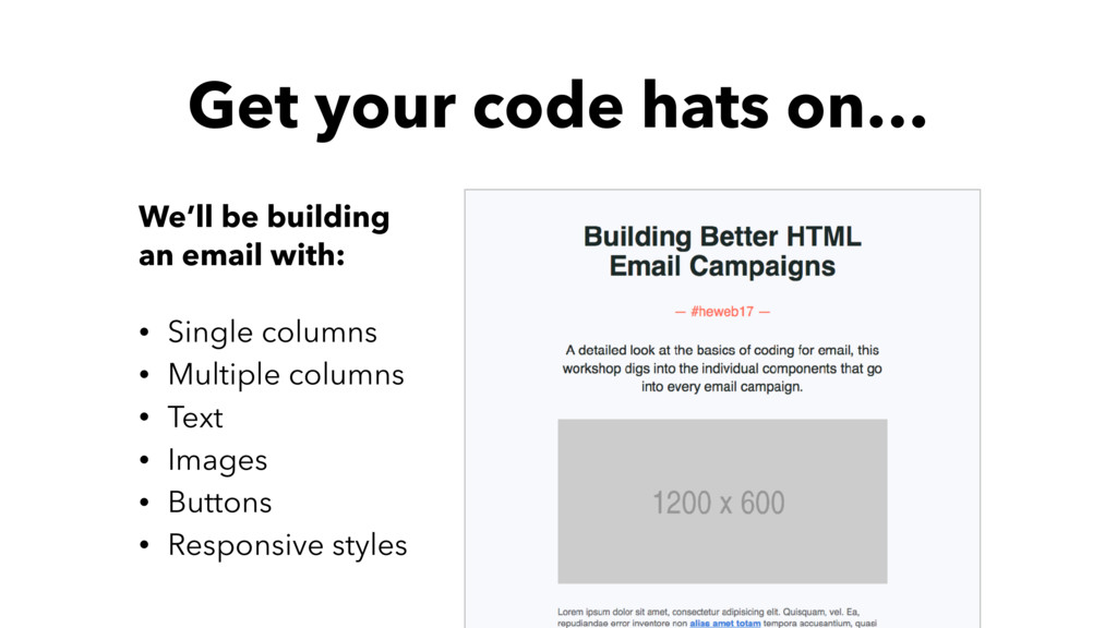 Get your code hats on… We'll be building an ema...
