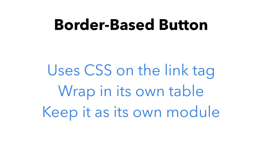 Border-Based Button Uses CSS on the link tag Wr...