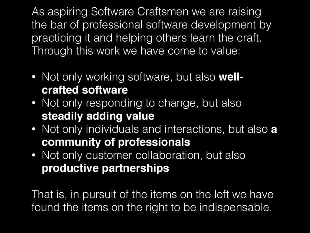 As aspiring Software Craftsmen we are raising t...