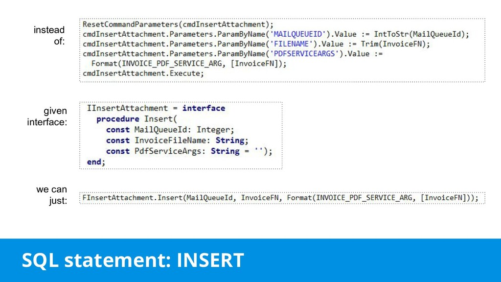 SQL statement: INSERT instead of: given interfa...
