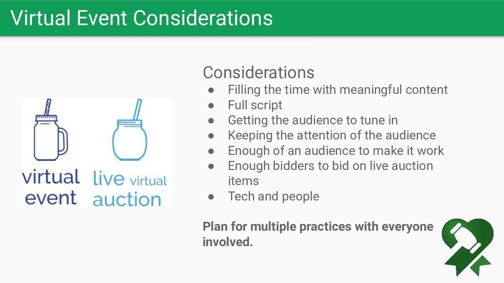 Virtual Event Considerations Considerations ● F...