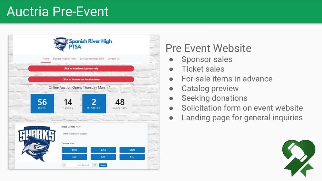 Auctria Pre-Event Pre Event Website ● Sponsor s...
