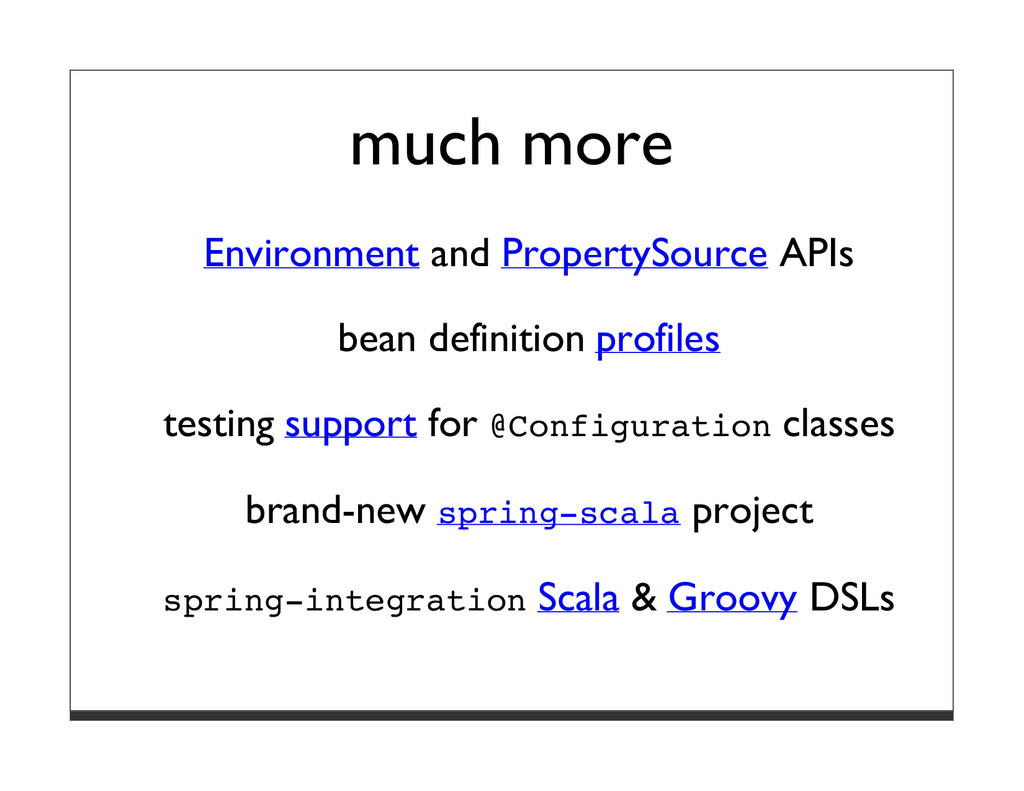 much more Environment and PropertySource APIs b...