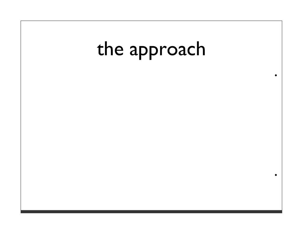 the approach · ·