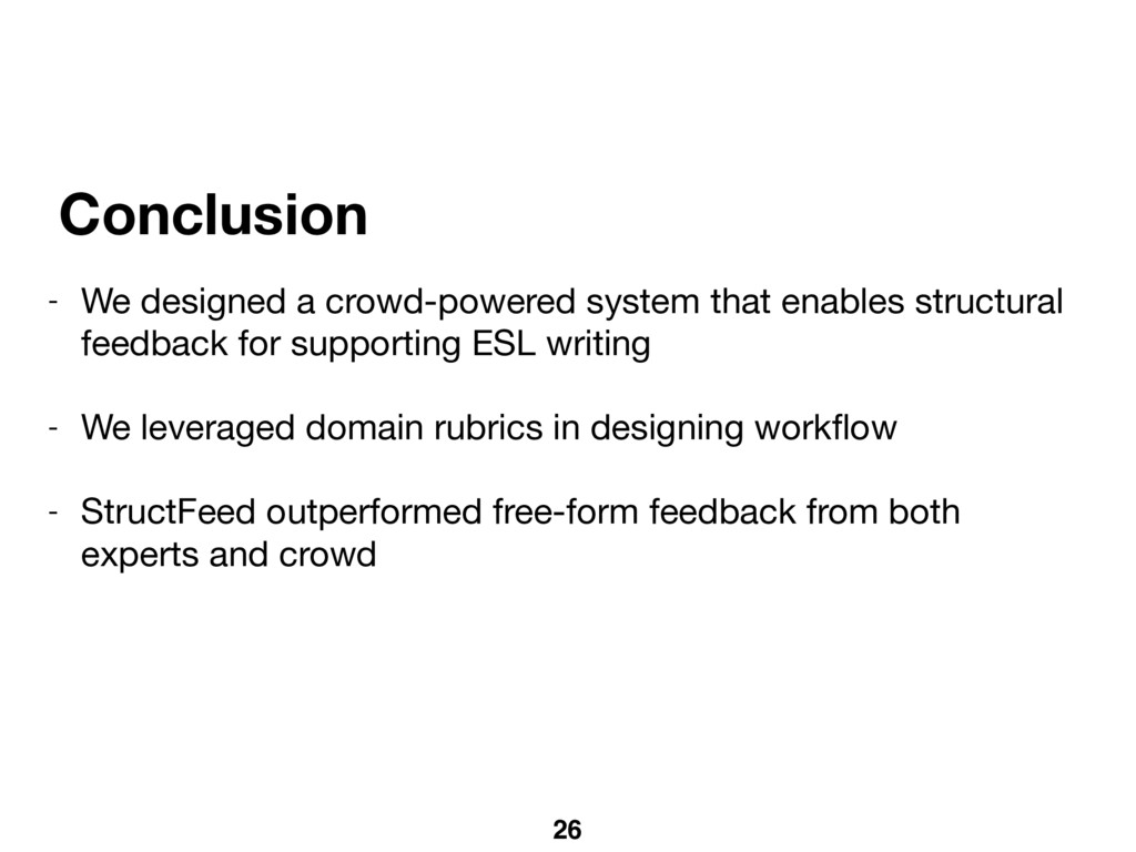 26 Conclusion - We designed a crowd-powered sys...