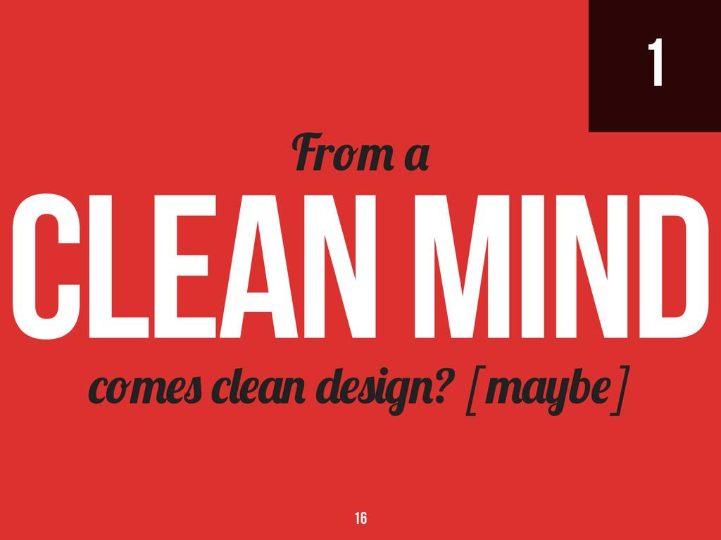 1 ? [ b ] Fr clean mind 16