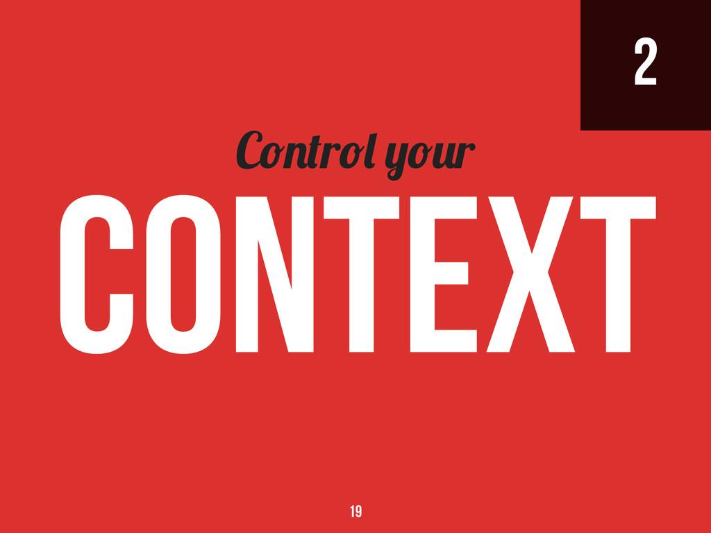2 C r r context 19