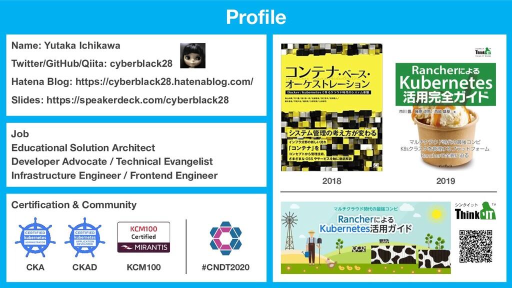Name: Yutaka Ichikawa Twitter/GitHub/Qiita: cyb...