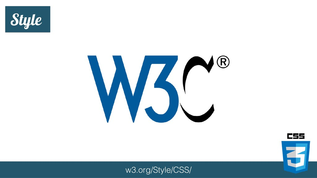 Style w3.org/Style/CSS/