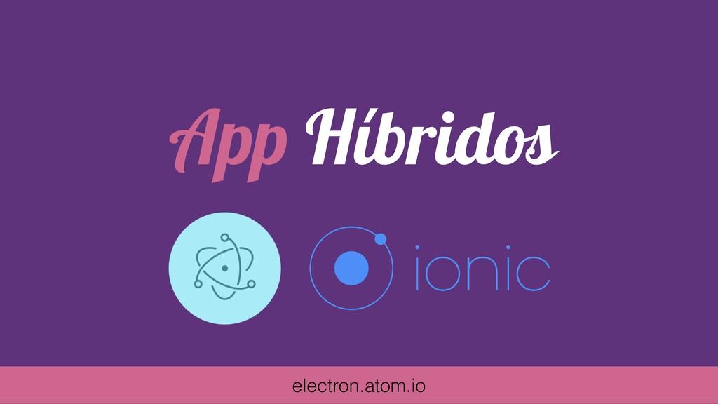 App Híbridos electron.atom.io