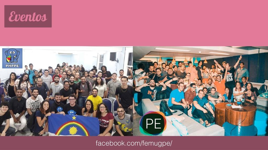 Eventos facebook.com/femugpe/