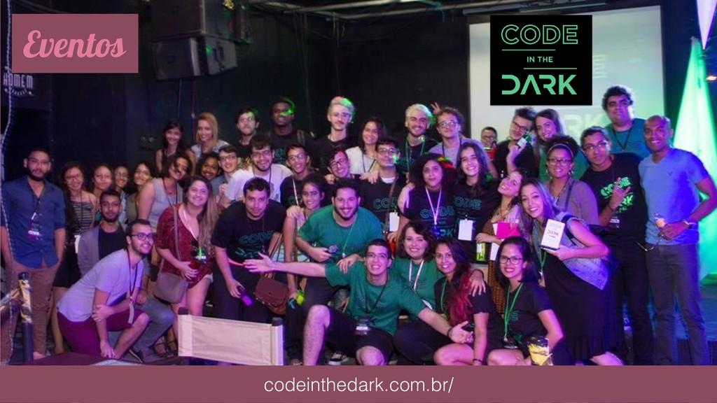 Eventos codeinthedark.com.br/