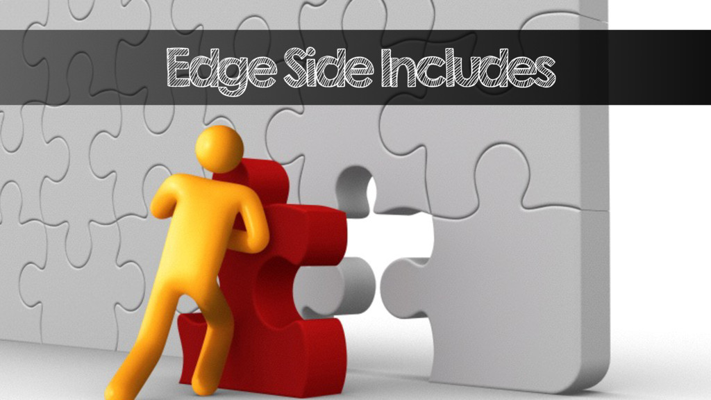 Edge Side Includes