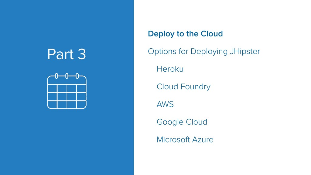 Part 3 Deploy to the Cloud Options for Deployin...