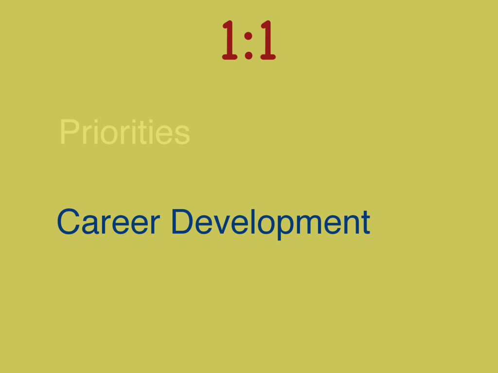 Priorities Career Development 1:1