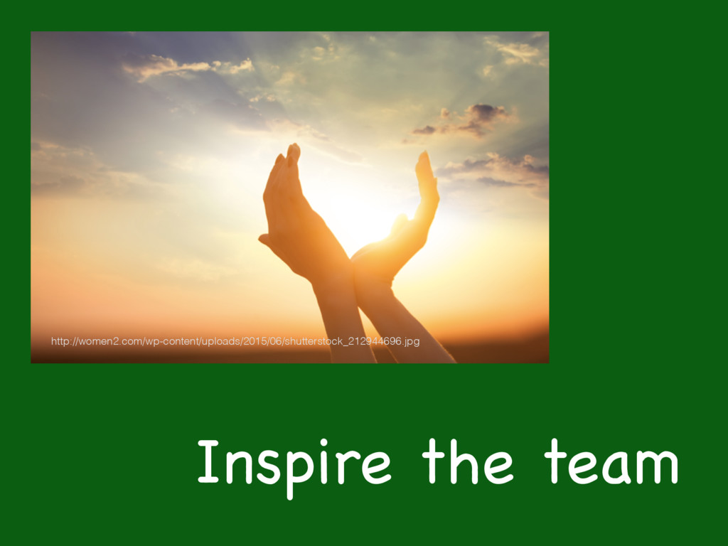 Inspire the team http://women2.com/wp-content/u...