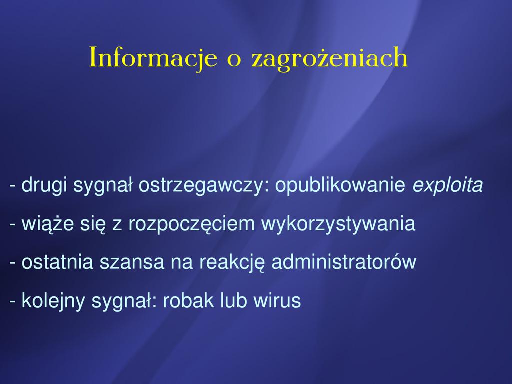 Informacje o zagrożeniach  drugi sygnał ostrze...