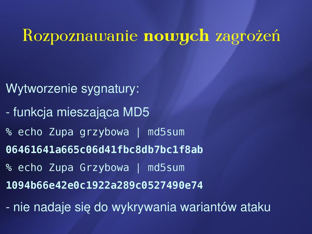 Wytworzenie sygnatury:  funkcja mieszająca MD5...