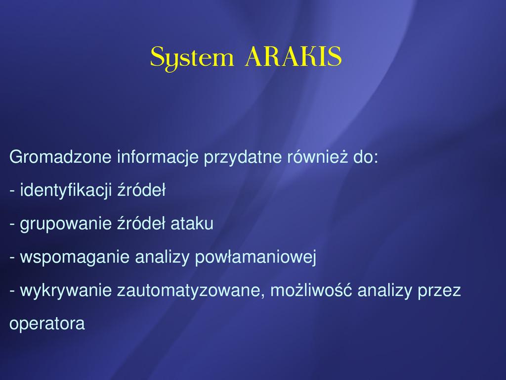 System ARAKIS Gromadzone informacje przydatne r...