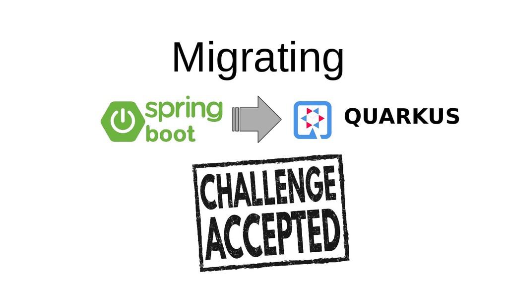 Migrating QUARKUS