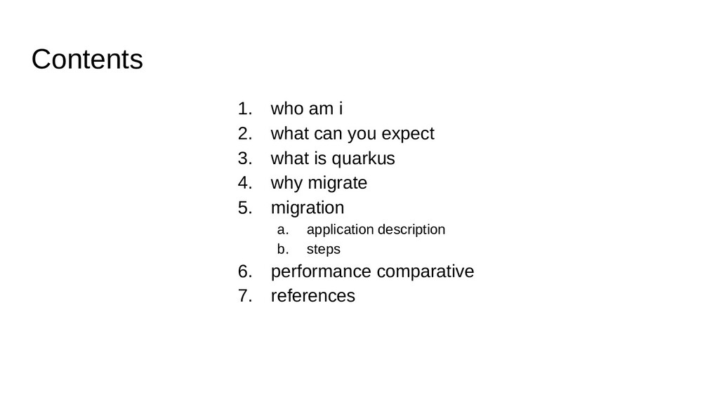Contents 1. who am i 2. what can you expect 3. ...