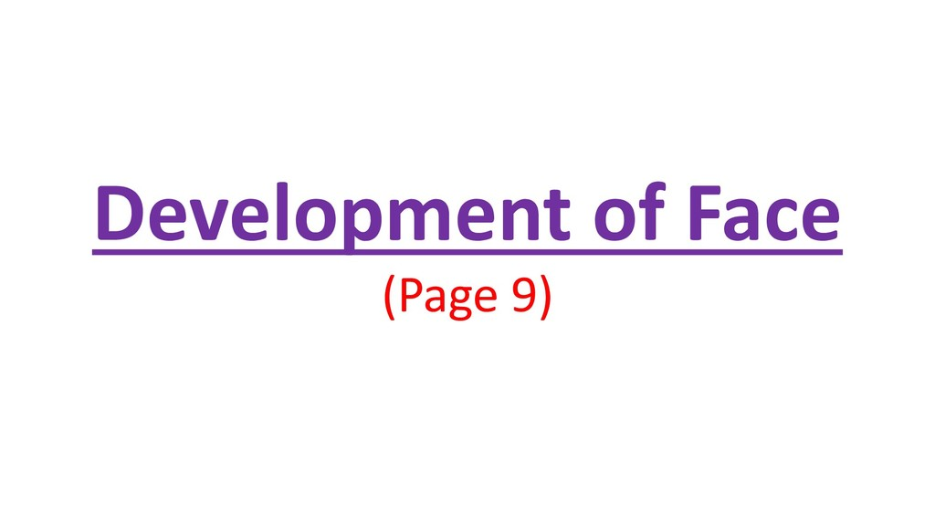 Development of Face (Page 9)