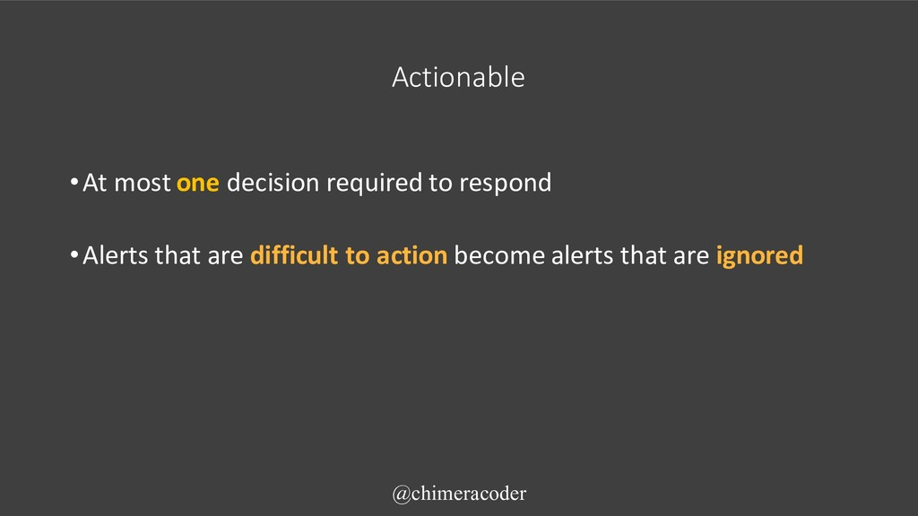 Actionable •At most one decision required to re...