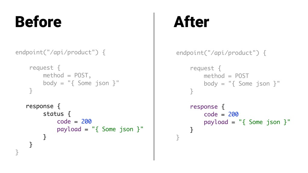 """endpoint(""""/api/product"""") { request { method = P..."""
