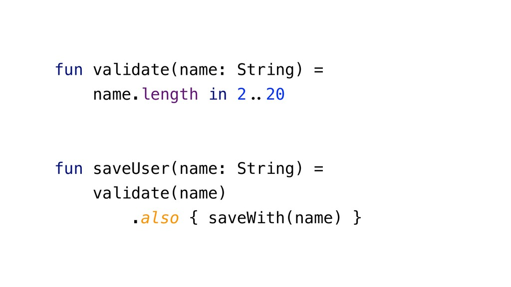 fun validate(name: String) = name.length in 2'(...