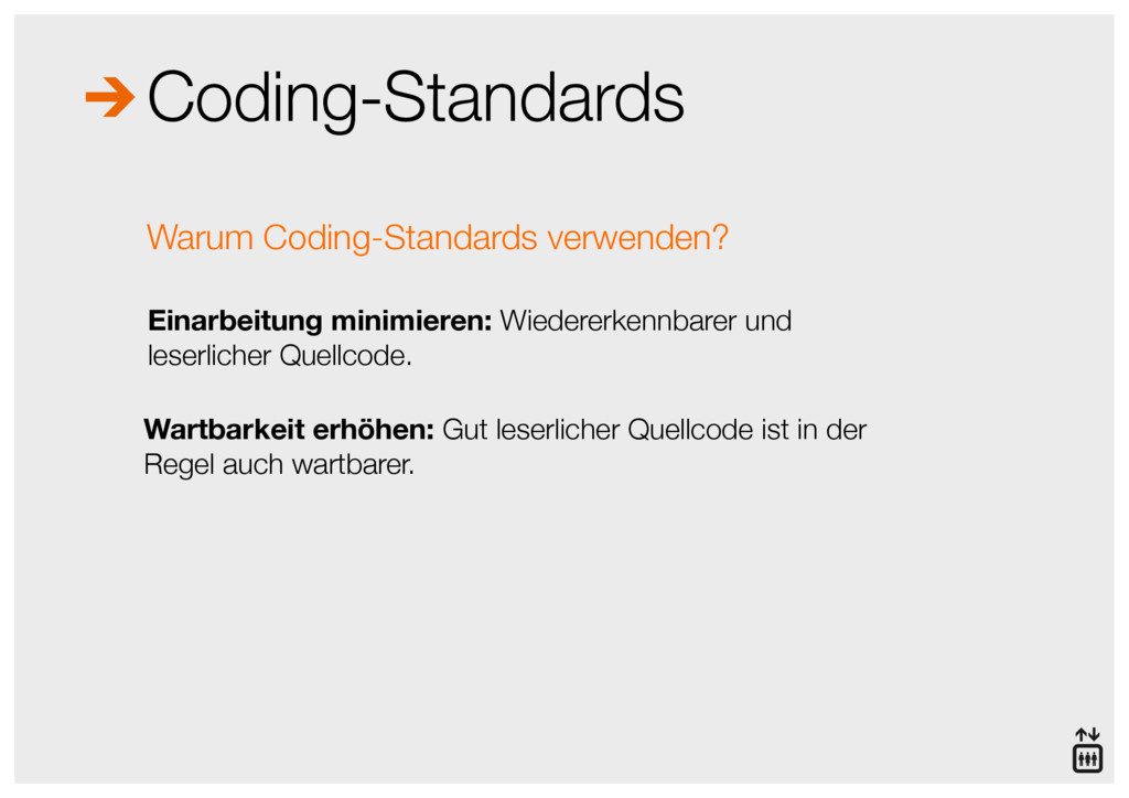 Coding-Standards Einarbeitung minimieren: Wiede...