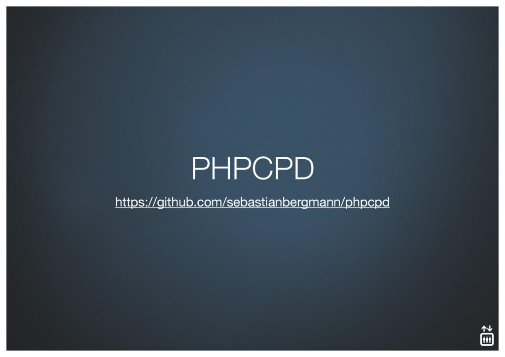 https://github.com/sebastianbergmann/phpcpd PHP...