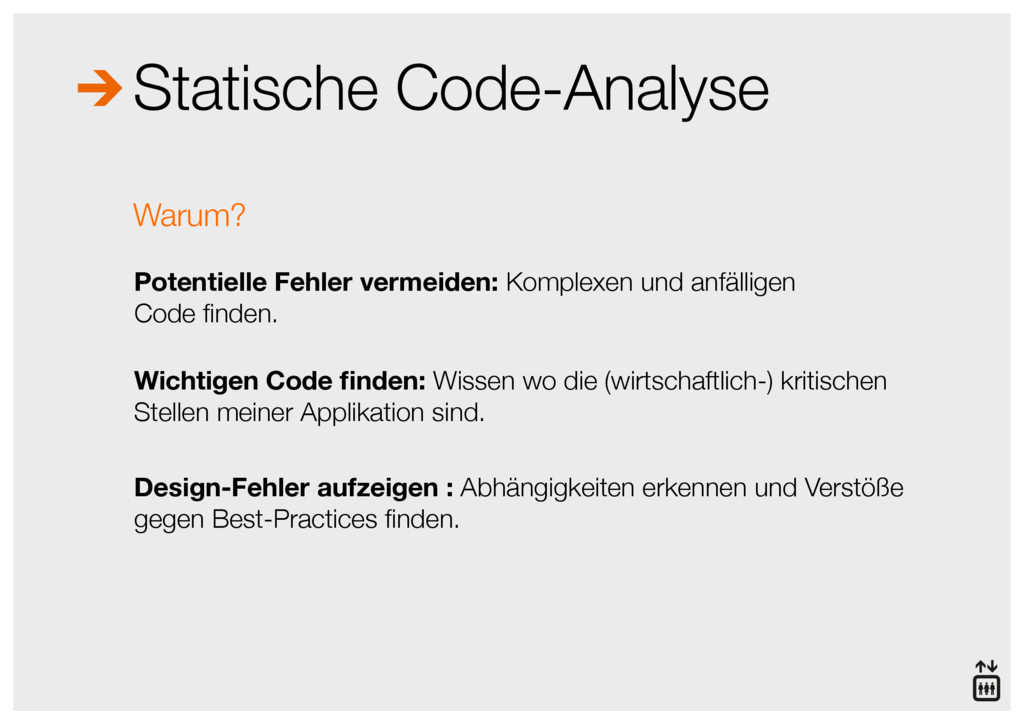 Statische Code-Analyse Warum? Potentielle Fehle...