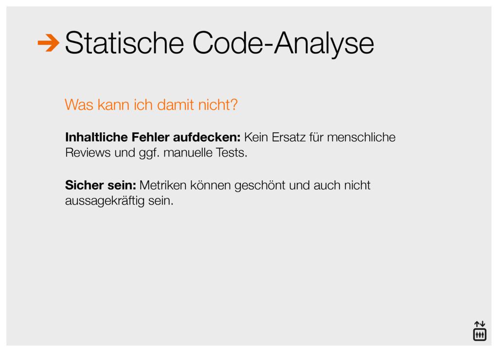 Statische Code-Analyse Was kann ich damit nicht...