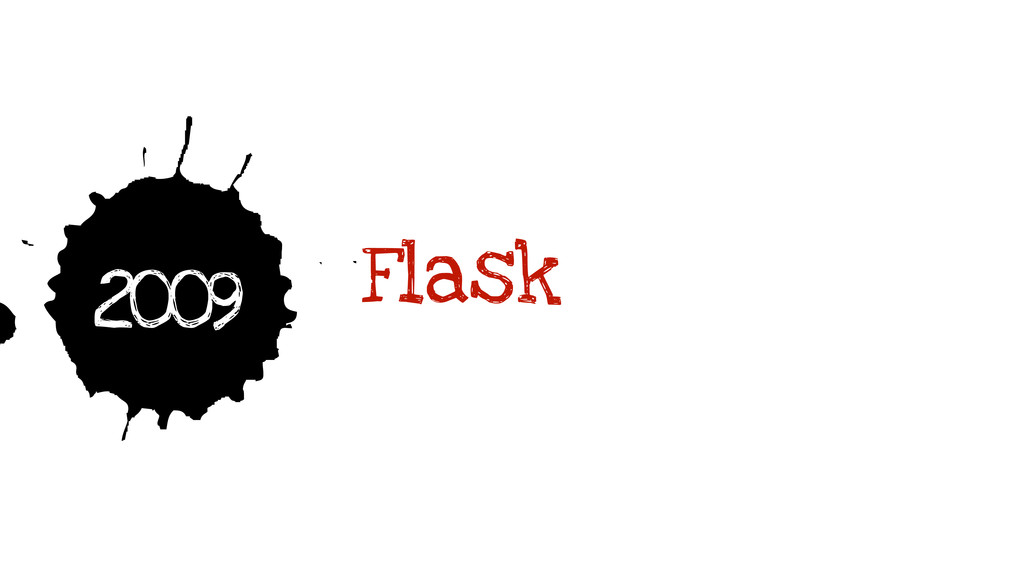 9 2009 Flask