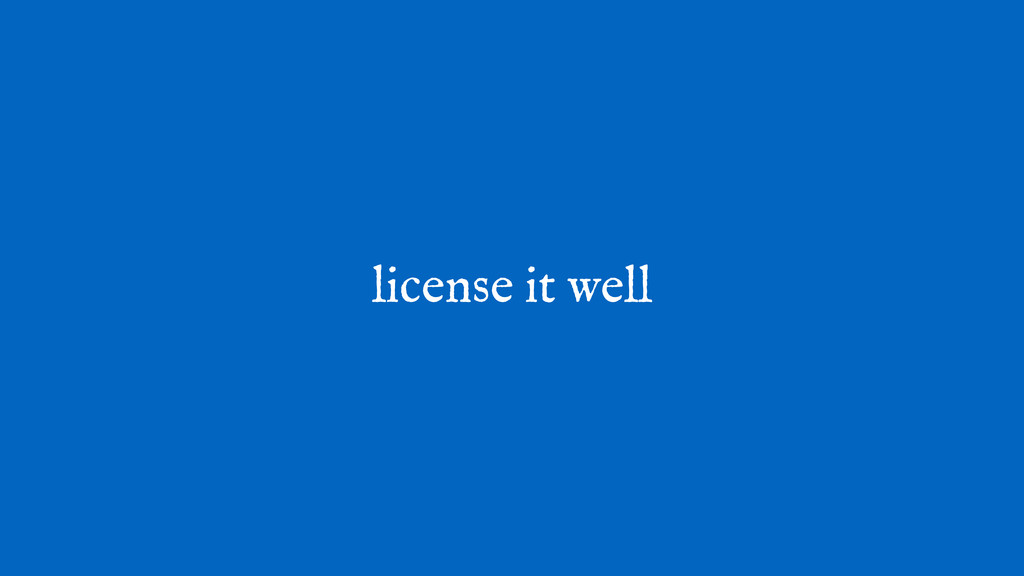 license it well
