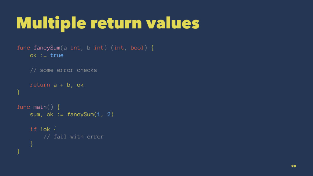 Multiple return values func fancySum(a int, b i...